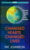 Changed Hearts, Changed Lives