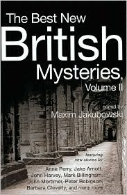 The Best New British Mysteries, Volume II (The Best New British Mysteries)