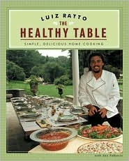 The Healthy Table: Simple, Delicious Home Cooking