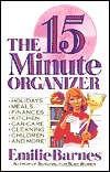 The Fifteen Minute Organizer by Emilie Barnes