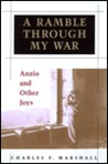 A Ramble Through My War: Anzio and Other Joys
