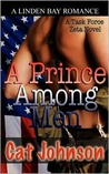 A Prince Among Men (Task Force Zeta, #6)