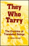 They Who Tarry: The Doctrine of Translated Beings