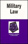 Military Law in a Nutshell (2nd ed. Nutshell Series)