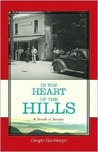In the Heart of the Hills: A Novel in Stories