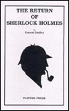 The Return of Sherlock Holmes by Ernest Dudley