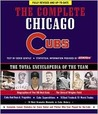 Complete Chicago Cubs: The Total Encyclopedia of the Team