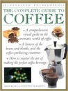 The Complete Guide to Coffee (Practical Handbooks (Lorenz))