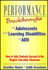 Performance Breakthroughs for Adolescents with Learning Disabilities or Add