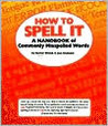 How To Spell It