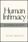 Human Intimacy by Victor L. Brown Jr.