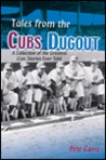 Tales from the Cubs Dugout