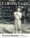 Cotton Tales: Life on the Edge of a Cotton Patch
