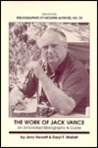 The Work of Jack Vance: An Annotated Bibliography & Guide