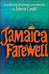 Jamaica Farewell: An Affectionate Remembrance