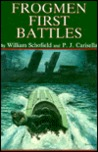 Frogmen: First Battles