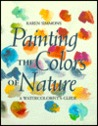 Painting The Colors Of Nature