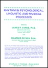 Rhythm in Psychological, Linguistic, and Musical Processes