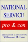 National Service: Pro and Con