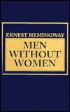 Men Without Women by Ernest Hemingway