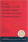 Design Principles for the Immune System and Other Distributed Autonomous Systems
