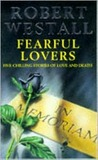 Fearful Lovers and Other Stories