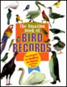 Animal Records - Amazing Book of Bird Records (Animal Records)