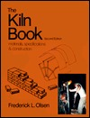 The Kiln Book: Materials, Specifications, and Construction