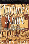 Fortune's Knave: The Making of William the Conqueror: A Novel