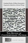 The Review of Contemporary Fiction: Casebook Study of Gilbert Sorrentino's Imaginative Qualities of Actual Things: Spring 2003