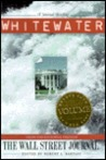 Whitewater: A Journal Briefing from the Editorial Pages of The Wall Street Journal
