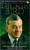Dickie Bird: My Autobiography