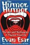 The Humor of Humor: The Art and Techniques of Popular Comedy