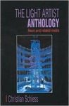 Light Artist Anthology: Neon and Related Media
