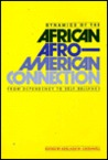 Dynamics of the African/Afro-American Connection: From Dependency to Self-Reliance