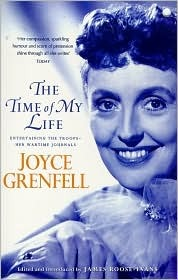 The Time of My Life: Entertaining the Troops - Her Wartime Journals