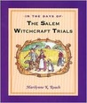 In the Days of the Salem Witchcraft Trials
