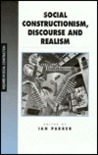 Social Constructionism, Discourse and Realism
