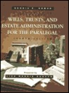Study Guide to Accompany Wills, Trusts, and Estate Administration for the Paralegal