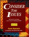 Consider the Issues: Advanced Listening and Critical Thinking Skills