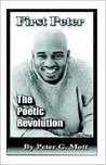 First Peter: The Poetic Revolution