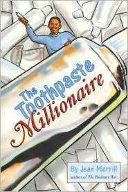 The Toothpaste Millionaire by Jean Merrill