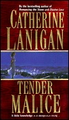 Tender Malice by Catherine Lanigan