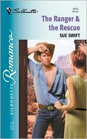 The Ranger & the Rescue by Sue Swift