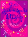 Girls Guide to Spells Diary
