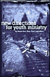 New Directions for Youth Ministry