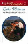 His Convenient Mistress by Cathy Williams