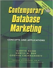Contemporary Database Marketing: Concepts and Applications