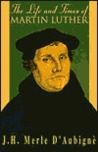 The Life & Times of Martin Luther