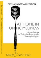 At Home in Unhomeliness: An Anthology of Philippine Postcolonial Poetry in English (Philippine PEN 50th Anniversary Edition)